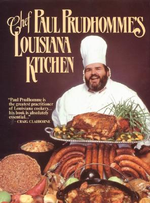 Chef Paul Prudhomme's Louisiana Kitchen By Prudhomme, Paul